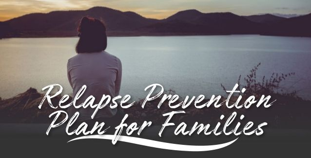Relapse Prevention Plan for Families - Infographic